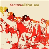 All that I am - SANTANA
