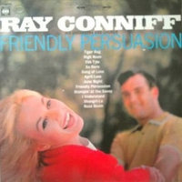Friendly persuasion - RAY CONNIFF