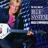Magic symphonies - The very best of Blue System - BLUE SYSTEM