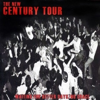 The new century tour (4 tracks) - WAITING FOR BETTER DAYS / NO GRACE