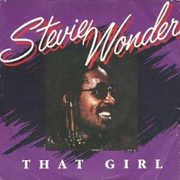 That girl \ All I do - STEVIE WONDER