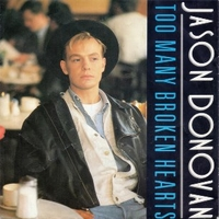 Too many broken hearts \ Wrap my arms around you - JASON DONOVAN