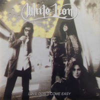 Love don't come easy / Out with the boys - WHITE LION