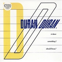 Is there something I should know? \ Faith in this colour - DURAN DURAN