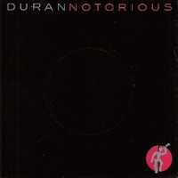 Notorious \ Winter marches on - DURAN DURAN