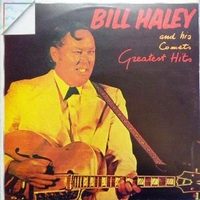 Greatest hits - BILL HALEY & the comets