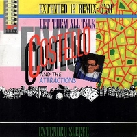 "Let them talk (extended 12"" remix) \ The flirting kind - ELVIS COSTELLO"