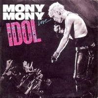Mony mony (live) \ Shakin' all over (live) - BILLY IDOL