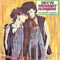 Come on Eileen \ Dubious - DEXYS MIDNIGHT RUNNERS
