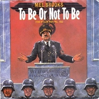 To be or not to be (the Hitler rap) pts. 1&2 - MEL BROOKS