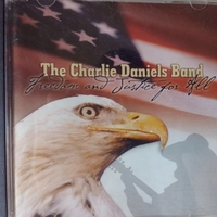 Freedom and justice for all - CHARLIE DANIELS BAND