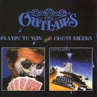 Playin' to win + Ghost riders - OUTLAWS