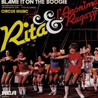 Blame it on the boogie \ Circus music - RITA PAVONE