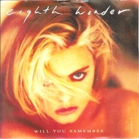 Will you remember \ Having it all - EIGHT WONDER