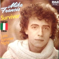 Survivor \ Late summer night - MIKE FRANCIS