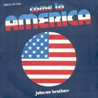 Come to America \ Mamie - JOHNSON BROTHERS