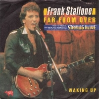 Far from over \ Waking up - FRANK STALLONE