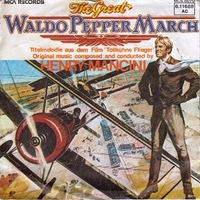The great Waldo Pepper March \ The big stunt - HENRY MANCINI