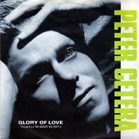 Glory of love \ On the line - PETER CETERA