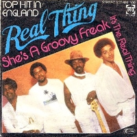 She's a groovy freak \ It's the real thing - REAL THING