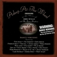 Tribute to the music of Bob Wills and the Texas playboys - ASLEEP AT THE WHEEL \ BOB WILLS tribute