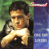 One day lovers \ Love me too much - SAMUEL
