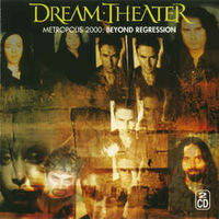 Metropolis 2000: beyond progression - DREAM THEATER