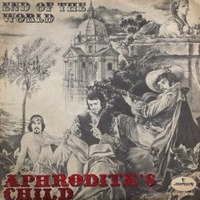End of the world \ You always stand in my way - APHRODITE'S CHILD
