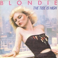 The tide is high \ Susie and Jeffrey - BLONDIE