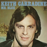 Mr.Blue \ Love conquers nothing - KEITH CARRADINE