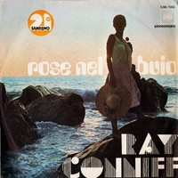 Rose nel buio \ Everybody knows - RAY CONNIFF
