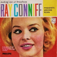 Making eyes at Broadway - Ray Conniff present Jerome Kern - RAY CONNIFF
