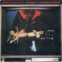 Money for nothing \ Love over gold (live) - DIRE STRAITS