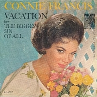 Vacation \ The biggest sin of all - CONNIE FRANCIS