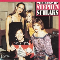 The best of Stephen Schlacks - STEPHEN SCHLAKS