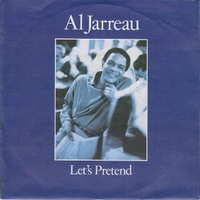 Let's pretend \ I keep callin' - AL JARREAU