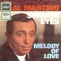 Spanish eyes \ Melody of love - AL MARTINO