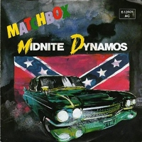 Midnite dynamos \ Love is going out of fashion (new version) - MATCHBOX