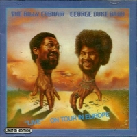 Live on tour in Europe - BILLY COBHAM \ GEORGE DUKE band