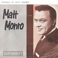 Portrait of Matt Monroe - MATT MONRO