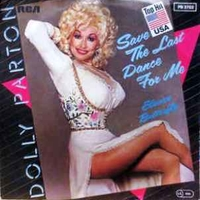 Save the last dance for me \ Elusive butterfly - DOLLY PARTON