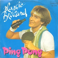 Ping pong \ Chewing gum - PLASTIC BERTRAND