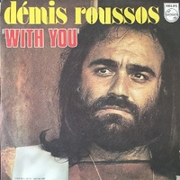 With you \ When forever has gone - DEMIS ROUSSOS