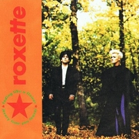 Fading like a flower \ I remember you - ROXETTE