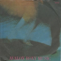Avalon \ Always unknowing - ROXY MUSIC