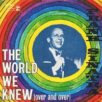 The world we knew \ You are there - FRANK SINATRA