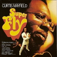 Super fly (o.s.t.) - CURTIS MAYFIELD