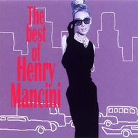 The best of Henry Mancini - HENRY MANCINI