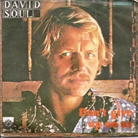 Don't give up on us \ Black bean soup - DAVID SOUL
