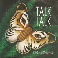 Living in another world \ For what it's worth - TALK TALK